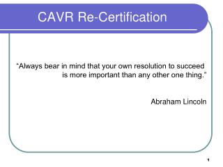 CAVR Re-Certification