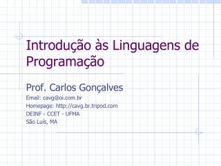Introdução às Linguagens de Programação