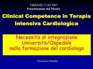 Necessit à  di integrazione Universit à /Ospedale    nella formazione del cardiologo