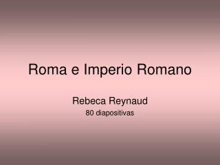 Roma e Imperio Romano