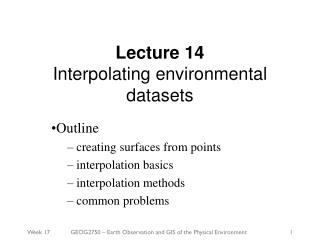 Lecture 14 Interpolating environmental datasets