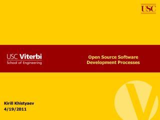 Open Source Software Development Processes