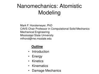 Nanomechanics: Atomistic Modeling