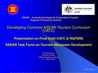 Developing Common ASEAN Tourism Curriculum (CATC) Presentation on Final Draft CATC & RQFSRS