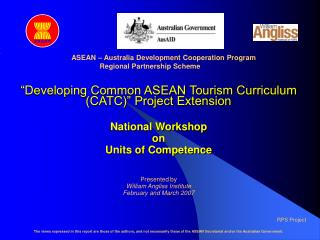 """Developing Common ASEAN Tourism Curriculum (CATC)"" Project Extension National Workshop on"