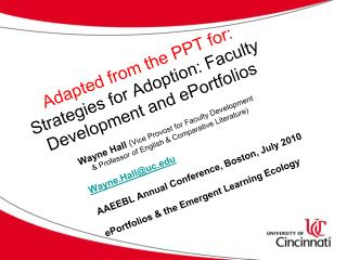 Adapted from the PPT for: Strategies for Adoption: Faculty Development and ePortfolios