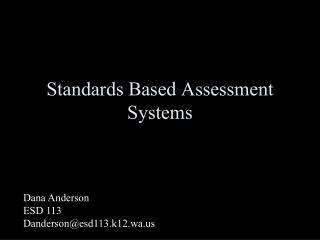 Standards Based Assessment Systems