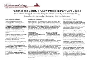 Science and Society :  A New Interdisciplinary Core Course Lawrence Blumer Biology with Valerie Haftel Biology, Lance S