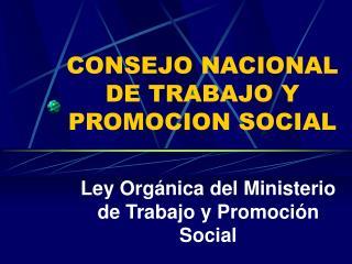 CONSEJO NACIONAL DE TRABAJO Y PROMOCION SOCIAL