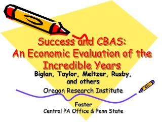 Success and CBAS:  An Economic Evaluation of the Incredible Years