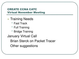 CREATE CCNA CATC Virtual November Meeting