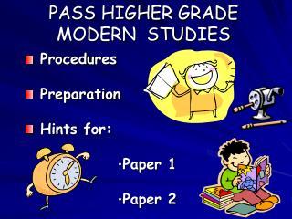 PASS HIGHER GRADE MODERN  STUDIES