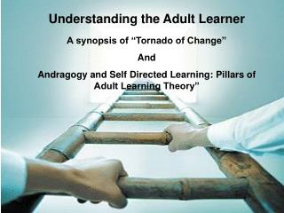 Understanding the Adult Learner