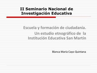 II Seminario Nacional de Investigación Educativa