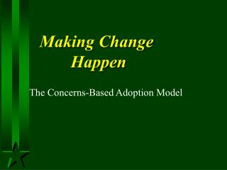 Making Change  Happen