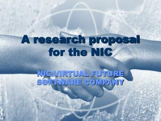A research proposal for the NIC