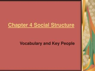 Chapter 4 Social Structure