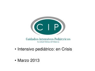 Intensivo pedi�trico: en Crisis Marzo 2013