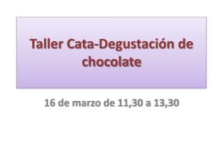 Taller Cata-Degustación de chocolate