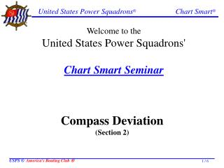 Welcome to the United States Power Squadrons  Chart Smart Seminar
