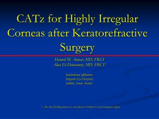 CATz for Highly Irregular Corneas after Keratorefractive Surgery