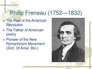 Philip Freneau (1752—1832)