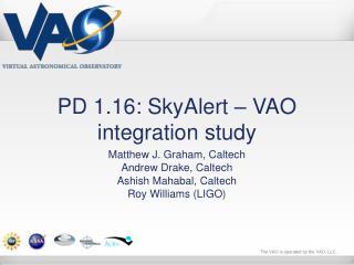 PD 1.16: SkyAlert – VAO integration study