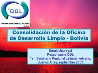 Consolidación de la Oficina de Desarrollo Limpio - Bolivia
