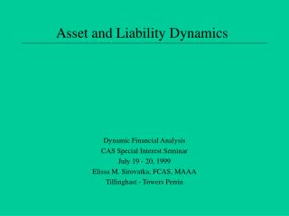 Asset and Liability Dynamics