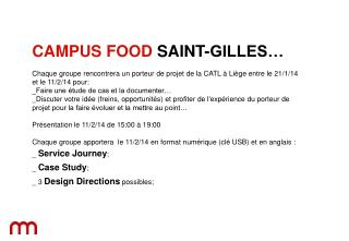 CAMPUS FOOD SAINT-GILLES…