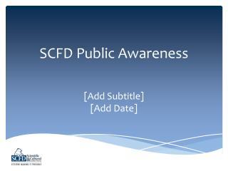 SCFD Public Awareness