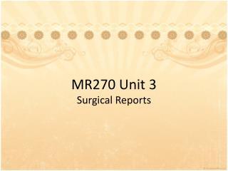 MR270 Unit 3