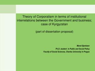 Theory of Corporatism in terms of institutional interrelations between the Government and business; case of Kyrgyzstan