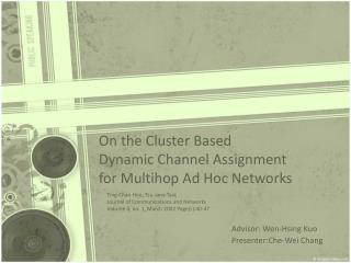 On the Cluster Based  Dynamic Channel Assignment  for Multihop Ad Hoc Networks