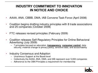 INDUSTRY COMMITMENT TO INNOVATION  IN NOTICE AND CHOICE