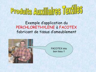 Produits Auxiliaires Textiles