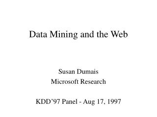 Data Mining and the Web