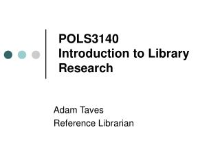 POLS3140 Introduction to Library Research
