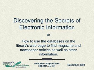Discovering the Secrets of Electronic Information
