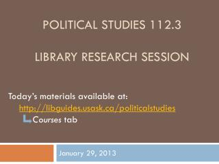 Political Studies 112.3 Library Research Session