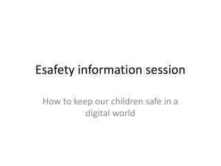 Esafety information session