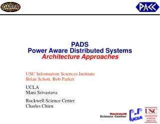 PADS Power Aware Distributed Systems Architecture Approaches