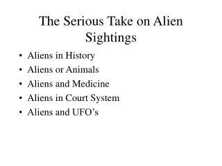 The Serious Take on Alien Sightings