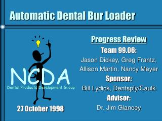Automatic Dental Bur Loader