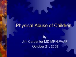 Physical Abuse of Children