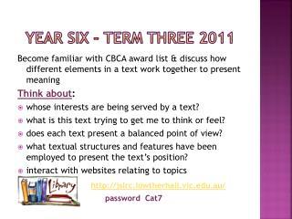 Year six  – Term Three 2011