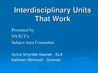 Interdisciplinary Units That Work