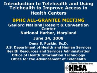 Introduction to Telehealth and Using Telehealth to Improve Access in Health Centers