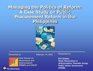 Managing the Politics of Reform: A Case Study on Public Procurement Reform in the Philippines