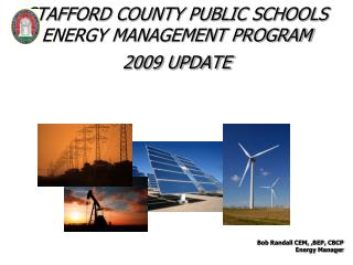STAFFORD COUNTY PUBLIC SCHOOLS  ENERGY MANAGEMENT PROGRAM  2009 UPDATE